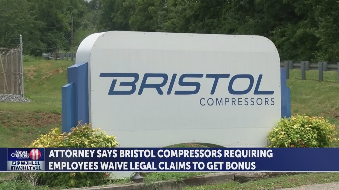 Lawyer says Bristol Compressors requires employees to waive legal claims to receive bonuses - WJHL-TV News Channel 11
